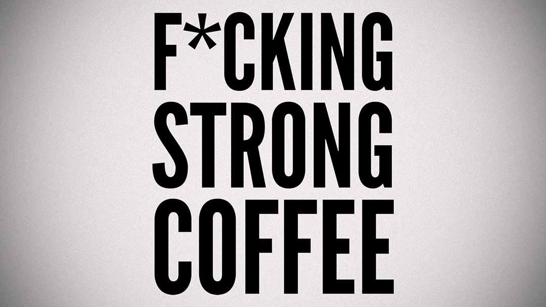 starkt till kaffet